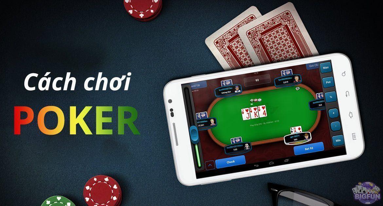 cách chơi poker online tiền thật